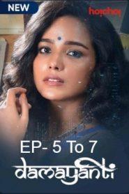 Damayanti (2020 EP 5-7) Hindi Hoichoi Season 1