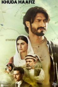 Khuda Haafiz (2020) Hindi