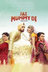 Jai Mummy Di (2020) Hindi