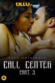 Call Center Part 3 2020 ULLU Hindi