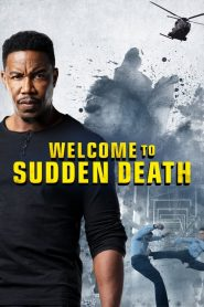 Welcome to Sudden Death (2020) English