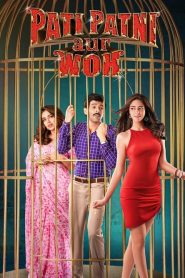 Pati Patni Aur Woh (2019) Hindi