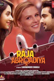 Raja Abroadiya (2018) Hindi