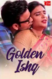 Golden Ishq 2019 Hindi Shot Flim