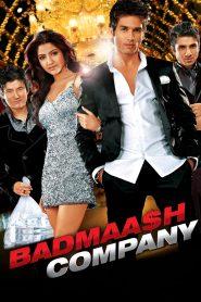 Badmaash Company (2010) Hindi