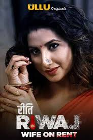 Riti Riwaj Wife on Rent part 2 (2020) Ullu