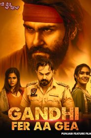 Gandhi Fer Aa Gea (2020) Punjabi