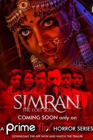 Simran The Lost Soul (2020) Season 1 Prime Flix