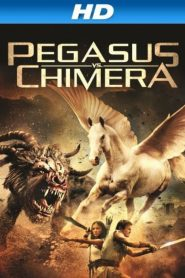 Pegasus Vs Chimera (2012) Hindi Dubbed