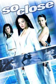 So Close (2002) Hindi Dubbed