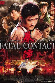 Fatal Contact (2006) Hindi Dubbed