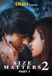 Size Matters Part 1 (2020) UllU Hindi Season 2