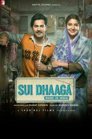 Sui Dhaaga Made in India (2018) Hindi