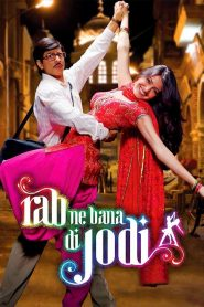 Rab Ne Bana Di Jodi (2008) Hindi
