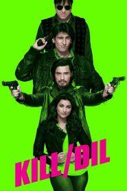 Kill Dil (2014) Hindi