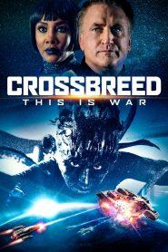 Crossbreed (2019) Hindi Dubbed