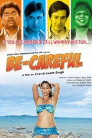 Be Careful 2011 Hindi