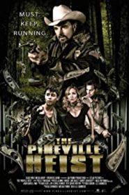 The Pineville Heist 2016 Hindi Dubbed
