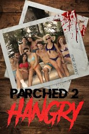 Parched 2 Hangry (2019) Hindi Dubbed