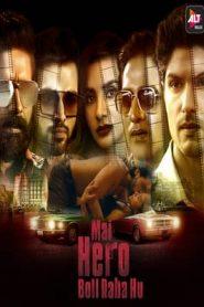 Mai Hero Boll Raha Hu (2021) Hindi