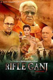 Rifle Ganj (2021) Hindi