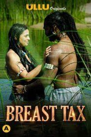 Breast Tax 2021 UllU Hindi
