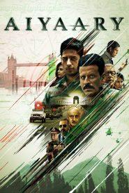 Aiyaary (2018) Hindi