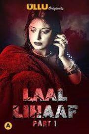 Laal Lihaaf Part 1 2021 Ullu Hindi