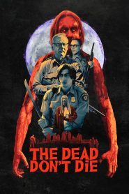 The Dead Dont Die (2019) Hindi Dubbed