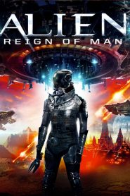 Alien Reign of Man 2017 Hindi Dubbed