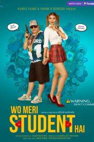 Wo Meri Student Hai (2021) Hindi