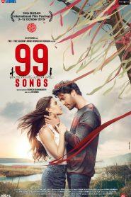99 Songs 2021 Hindi