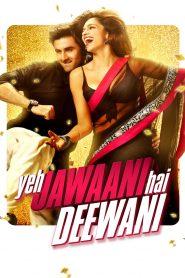 Yeh Jawaani Hai Deewani (2013) Hindi