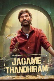 Jagame Thandhiram (2021) South Hindi Dubbed
