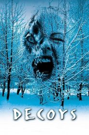 Decoys (2004) Hindi Dubbed