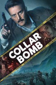 Collar Bomb (2021) Hindi