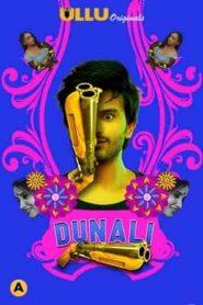 Dunali Part 1 2021 UllU Hindi