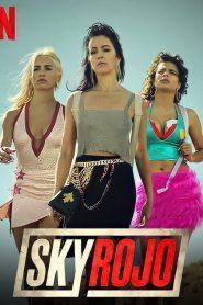 sky Rojo (2021) Hindi Dubbed Season 2