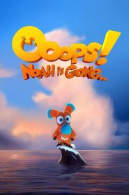 Ooops Noah Is Gone (2015) Hindi Dubbed