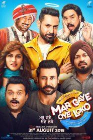 Mar Gaye Oye Loko 2018 Punjabi