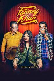 Fanney Khan (2018) Hindi
