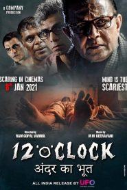 12 O Clock 2021 Hindi