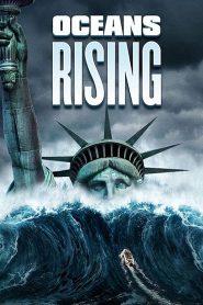 Oceans Rising (2017) Hindi Dubbed