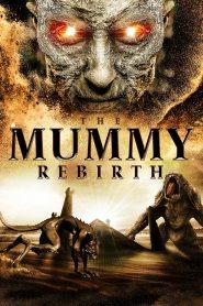 The Mummy Rebirth (2019) Hindi Dubbed