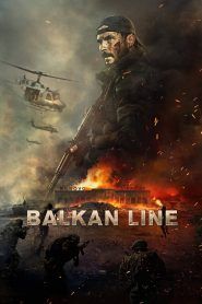 The Balkan Line (2021) Hindi Dubbed