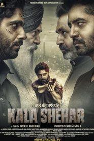 Kala Shehar (2021) Punjabi