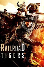 Railroad Tigers (2016) Hindi Dubbed