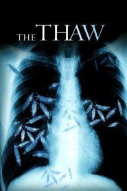 The Thaw (2009) Hindi Dubbed
