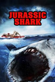 Jurassic Shark (2012) Hindi Dubbed