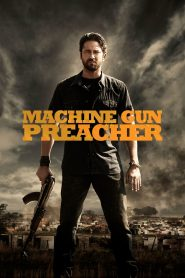 Machine Gun Preacher (2011) Hindi Dubbed